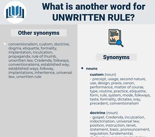 unwritten rule, synonym unwritten rule, another word for unwritten rule, words like unwritten rule, thesaurus unwritten rule