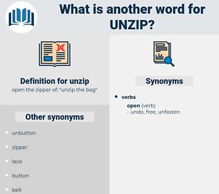 unzip, synonym unzip, another word for unzip, words like unzip, thesaurus unzip