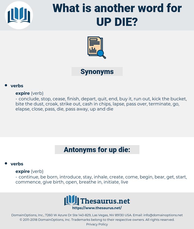 up die, synonym up die, another word for up die, words like up die, thesaurus up die