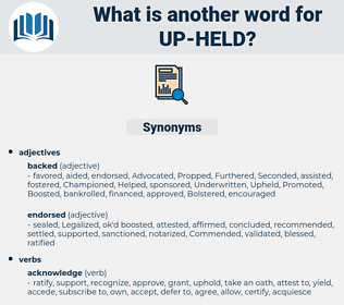 up-held, synonym up-held, another word for up-held, words like up-held, thesaurus up-held