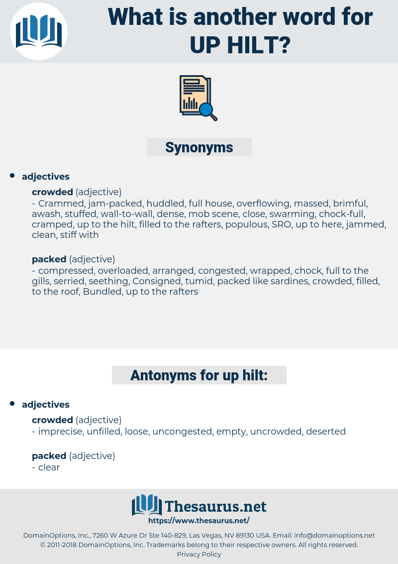 up hilt, synonym up hilt, another word for up hilt, words like up hilt, thesaurus up hilt