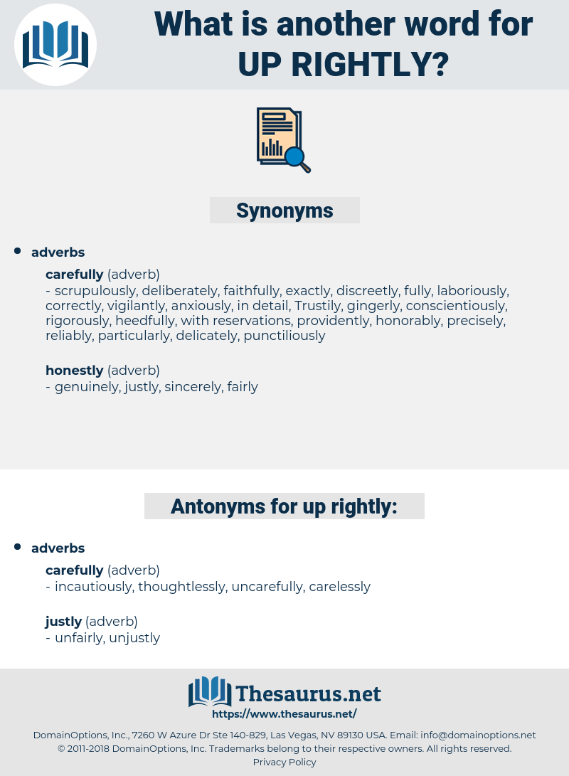 up-rightly, synonym up-rightly, another word for up-rightly, words like up-rightly, thesaurus up-rightly