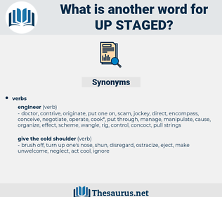 up staged, synonym up staged, another word for up staged, words like up staged, thesaurus up staged