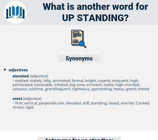 up standing, synonym up standing, another word for up standing, words like up standing, thesaurus up standing
