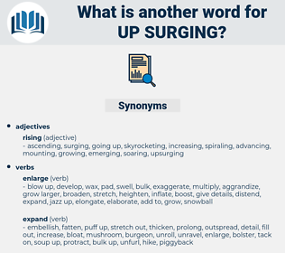 up surging, synonym up surging, another word for up surging, words like up surging, thesaurus up surging