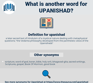 upanishad, synonym upanishad, another word for upanishad, words like upanishad, thesaurus upanishad