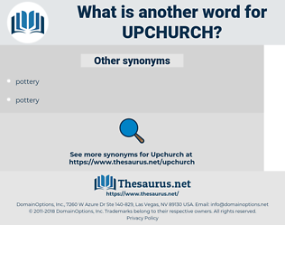 Upchurch, synonym Upchurch, another word for Upchurch, words like Upchurch, thesaurus Upchurch