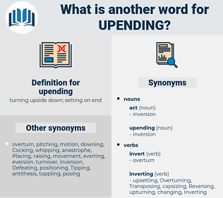 upending, synonym upending, another word for upending, words like upending, thesaurus upending
