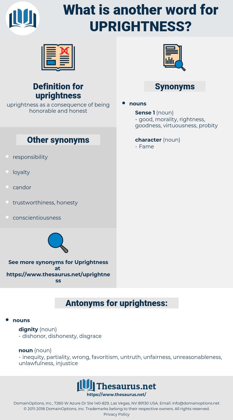 uprightness, synonym uprightness, another word for uprightness, words like uprightness, thesaurus uprightness