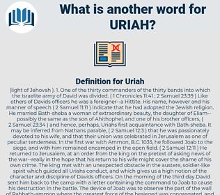 Uriah, synonym Uriah, another word for Uriah, words like Uriah, thesaurus Uriah