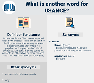 usance, synonym usance, another word for usance, words like usance, thesaurus usance