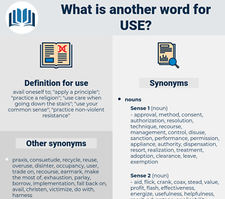 use, synonym use, another word for use, words like use, thesaurus use