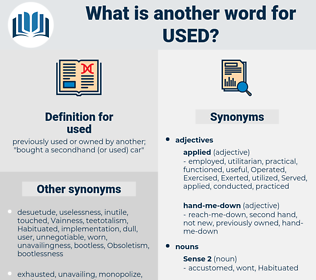 used, synonym used, another word for used, words like used, thesaurus used