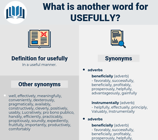 usefully, synonym usefully, another word for usefully, words like usefully, thesaurus usefully