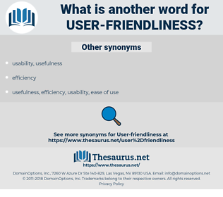 user-friendliness, synonym user-friendliness, another word for user-friendliness, words like user-friendliness, thesaurus user-friendliness