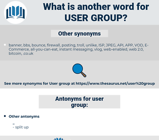 user group, synonym user group, another word for user group, words like user group, thesaurus user group