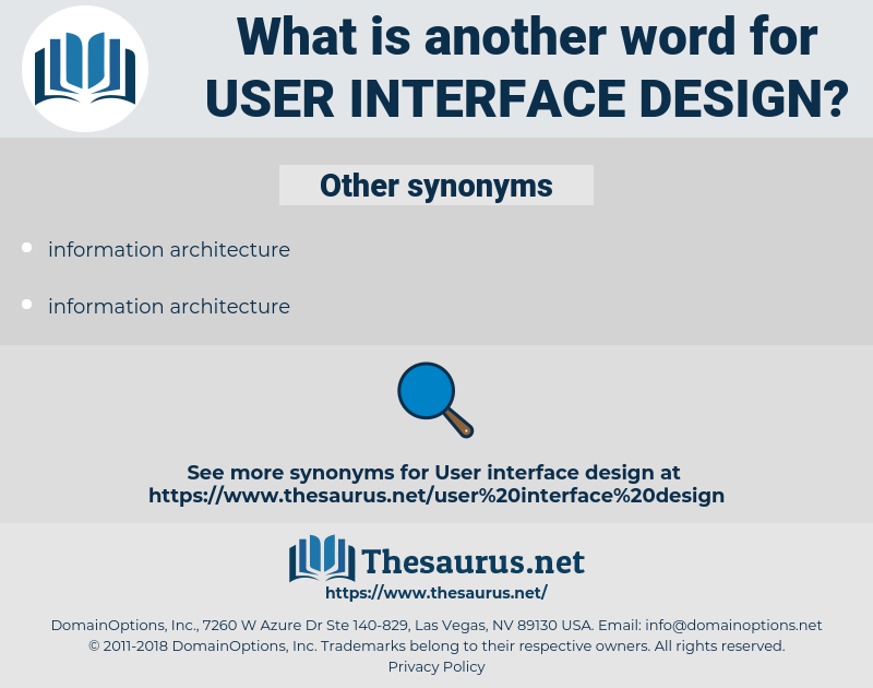 user interface design, synonym user interface design, another word for user interface design, words like user interface design, thesaurus user interface design