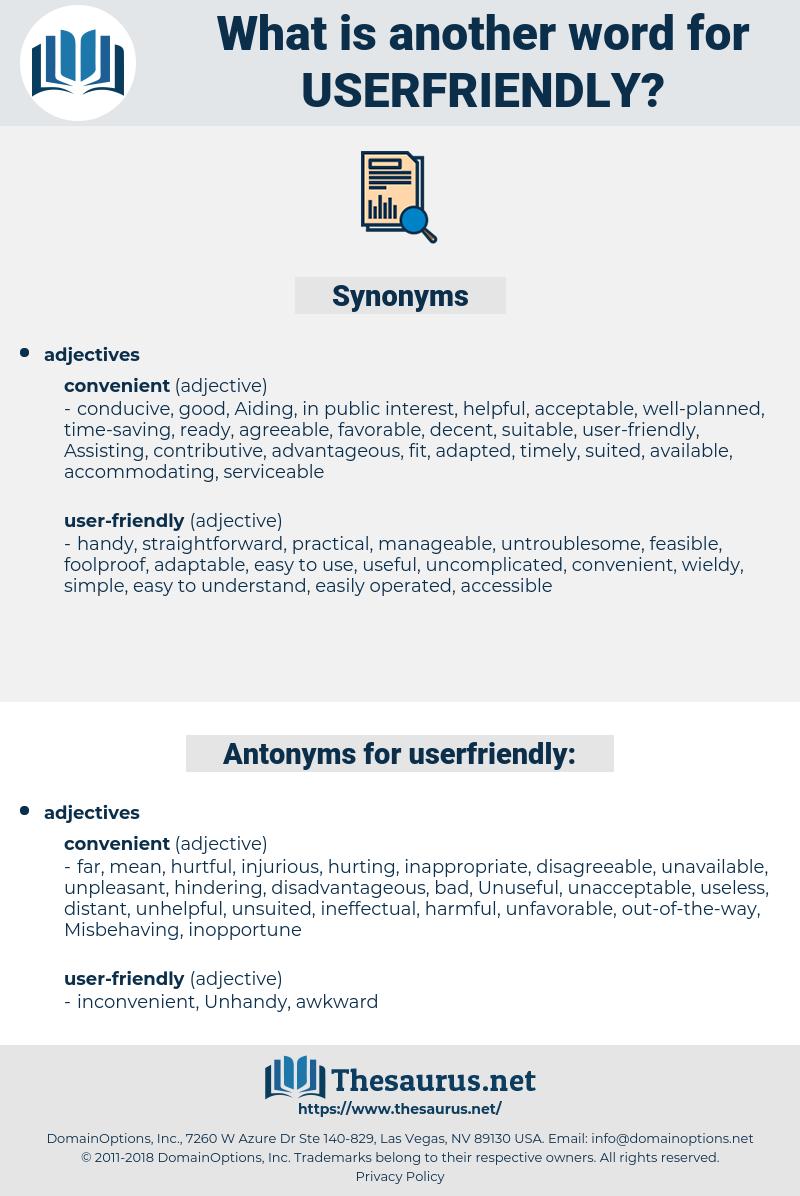 userfriendly, synonym userfriendly, another word for userfriendly, words like userfriendly, thesaurus userfriendly
