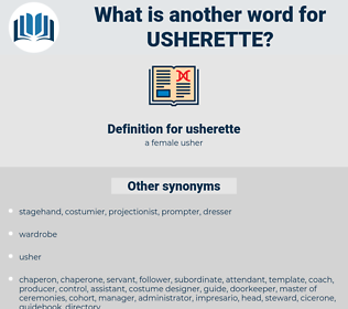usherette, synonym usherette, another word for usherette, words like usherette, thesaurus usherette