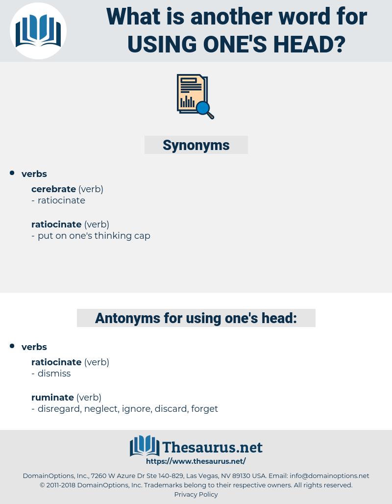 using one's head, synonym using one's head, another word for using one's head, words like using one's head, thesaurus using one's head