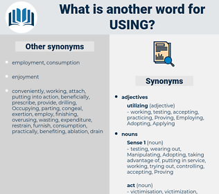 using, synonym using, another word for using, words like using, thesaurus using