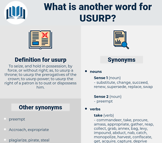 usurp, synonym usurp, another word for usurp, words like usurp, thesaurus usurp