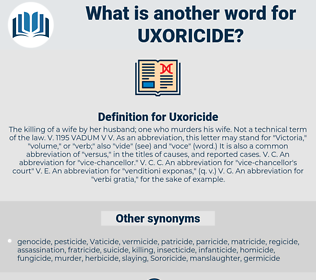 Uxoricide, synonym Uxoricide, another word for Uxoricide, words like Uxoricide, thesaurus Uxoricide
