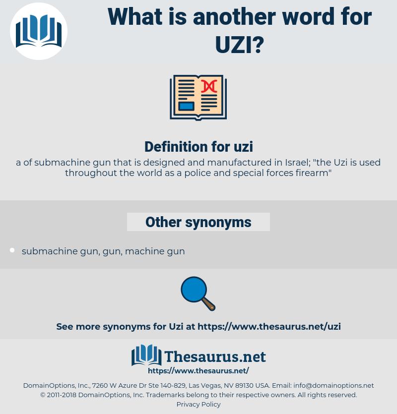 uzi, synonym uzi, another word for uzi, words like uzi, thesaurus uzi