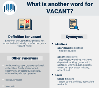 vacant, synonym vacant, another word for vacant, words like vacant, thesaurus vacant