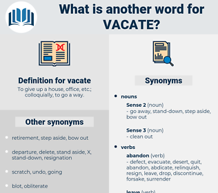 vacate, synonym vacate, another word for vacate, words like vacate, thesaurus vacate