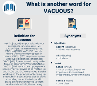 vacuous, synonym vacuous, another word for vacuous, words like vacuous, thesaurus vacuous