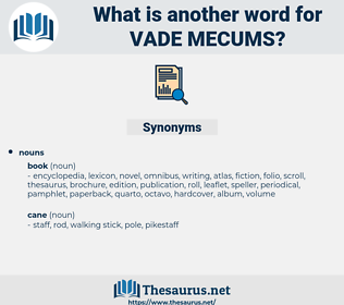 vade mecums, synonym vade mecums, another word for vade mecums, words like vade mecums, thesaurus vade mecums