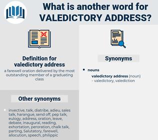 valedictory address, synonym valedictory address, another word for valedictory address, words like valedictory address, thesaurus valedictory address