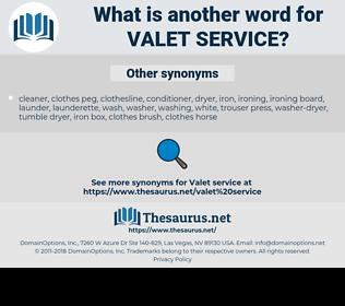 valet service, synonym valet service, another word for valet service, words like valet service, thesaurus valet service