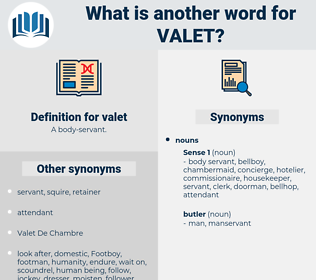 valet, synonym valet, another word for valet, words like valet, thesaurus valet