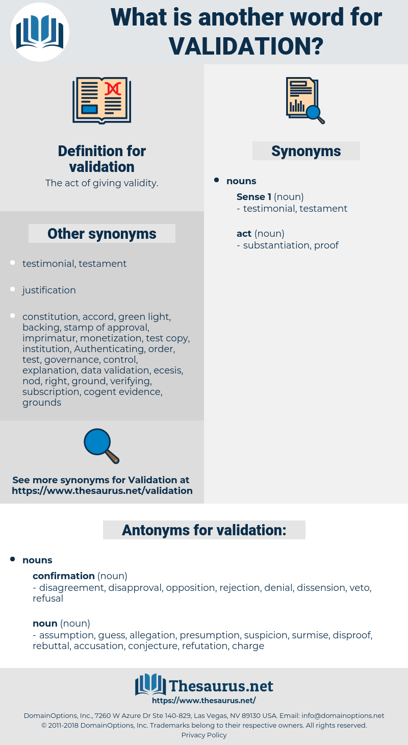 Synonyms for VALIDATION, Antonyms for VALIDATION - Thesaurus net