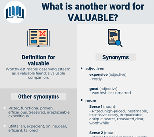 valuable, synonym valuable, another word for valuable, words like valuable, thesaurus valuable