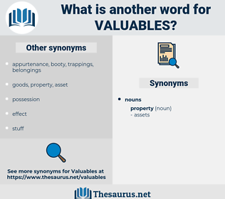 valuables, synonym valuables, another word for valuables, words like valuables, thesaurus valuables
