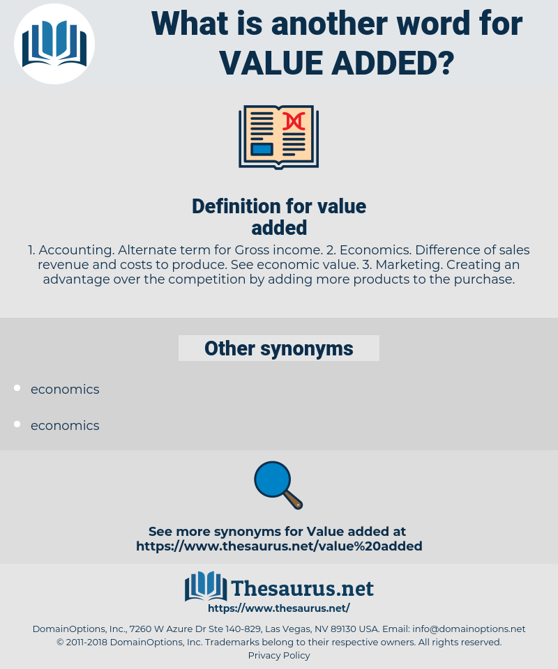 value added, synonym value added, another word for value added, words like value added, thesaurus value added