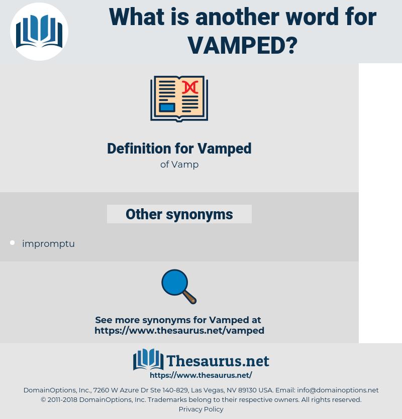 Vamped, synonym Vamped, another word for Vamped, words like Vamped, thesaurus Vamped