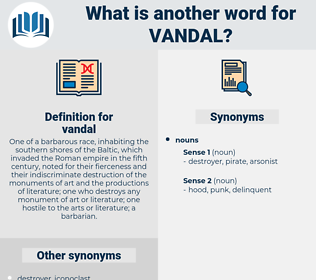 vandal, synonym vandal, another word for vandal, words like vandal, thesaurus vandal