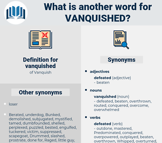 vanquished, synonym vanquished, another word for vanquished, words like vanquished, thesaurus vanquished