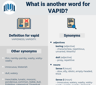 vapid, synonym vapid, another word for vapid, words like vapid, thesaurus vapid