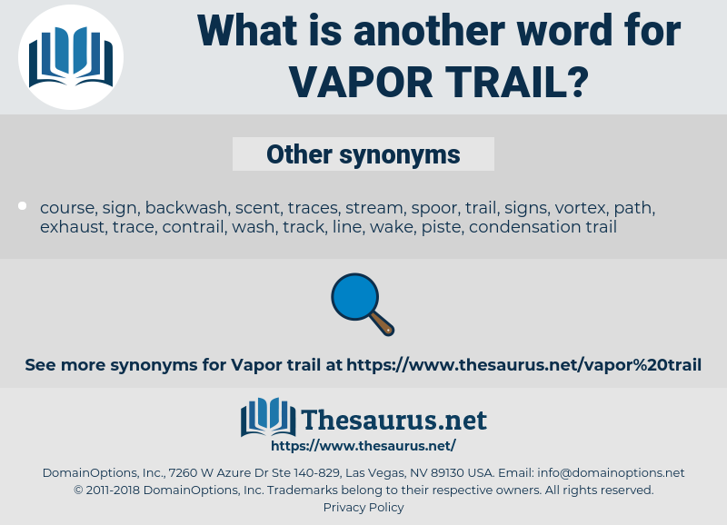 vapor trail, synonym vapor trail, another word for vapor trail, words like vapor trail, thesaurus vapor trail