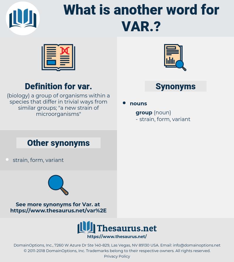 var., synonym var., another word for var., words like var., thesaurus var.