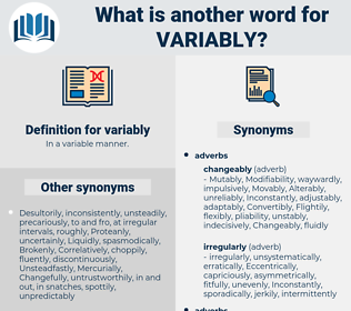 variably, synonym variably, another word for variably, words like variably, thesaurus variably