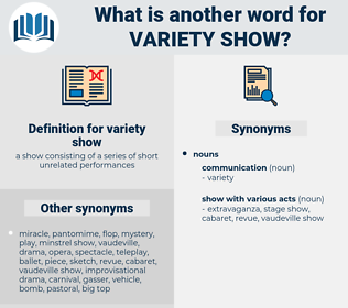 variety show, synonym variety show, another word for variety show, words like variety show, thesaurus variety show