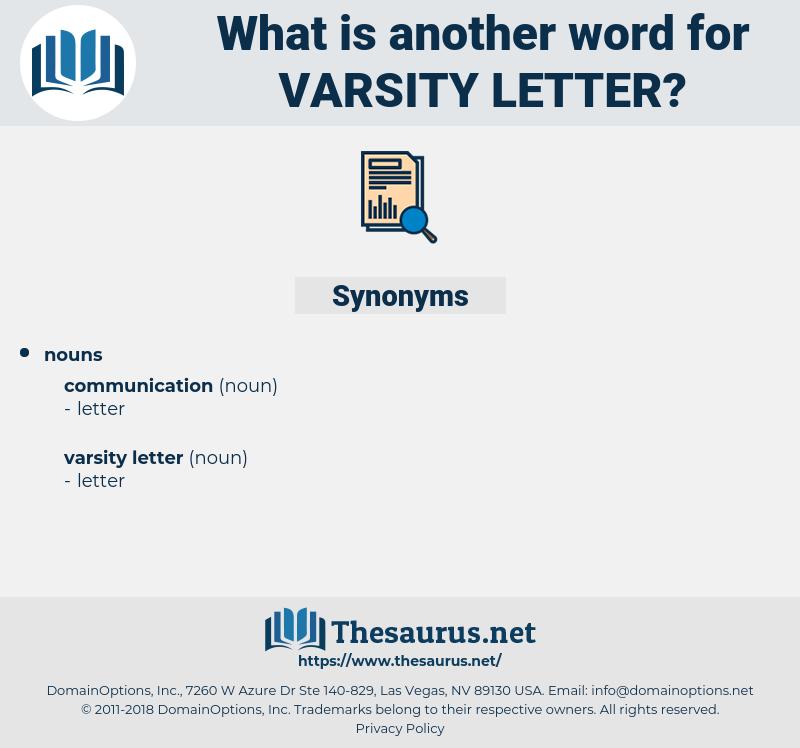 varsity letter, synonym varsity letter, another word for varsity letter, words like varsity letter, thesaurus varsity letter