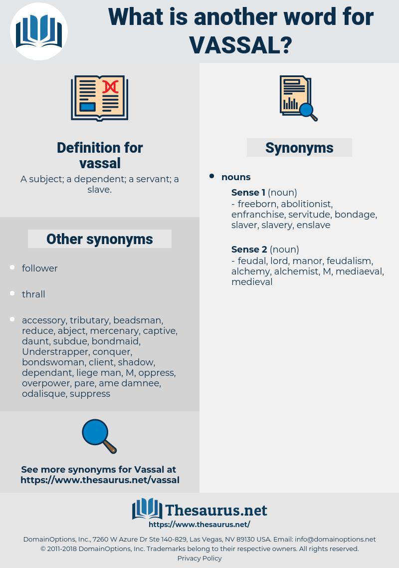 vassal, synonym vassal, another word for vassal, words like vassal, thesaurus vassal