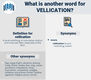 vellication, synonym vellication, another word for vellication, words like vellication, thesaurus vellication